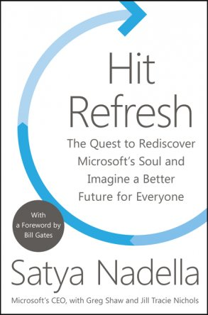 hit refresh Satya Nadella